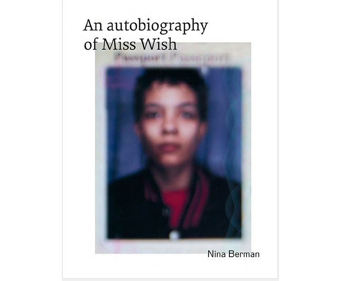 Cover of An Autobiography of Miss Wish